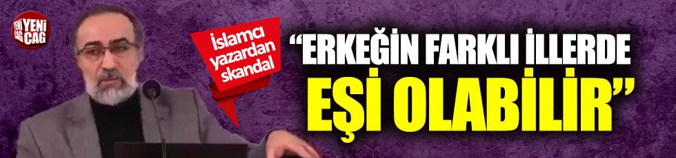 """Ebubekir Sifil: """"Erkeğin farklı illerde eşi olabilir"""""""