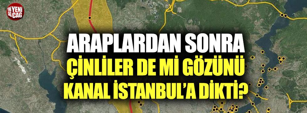Çinliler gözünü Kanal İstanbul'a dikti