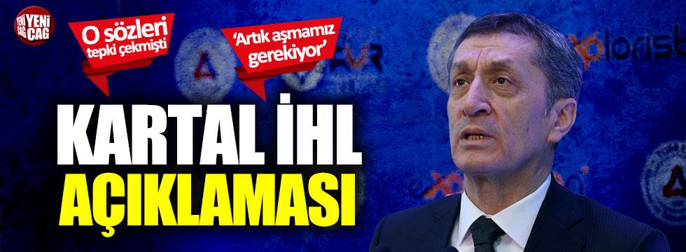 Milli Eğitim Bakanı Ziya Selçuk'tan Kartal İHL açıklaması