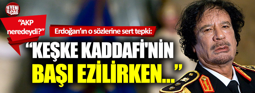 Özgür Özel'den Erdoğan'a: Kaddafi'nin başı ezilirken...