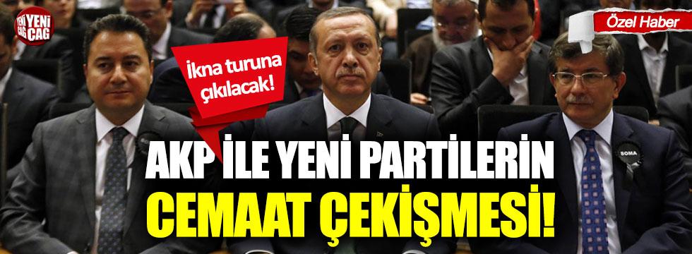 AKP ile yeni partilerin cemaat çekişmesi!