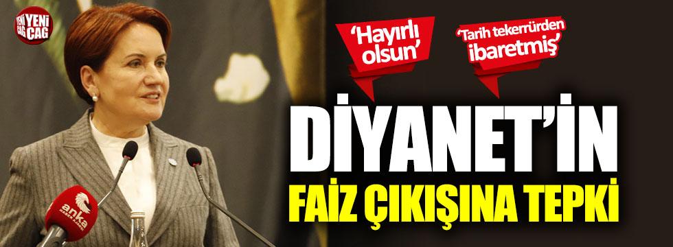 Meral Akşener'den Diyanet'e faiz tepkisi