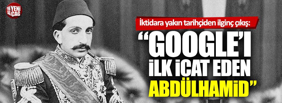 """Ebubekir Sofuoğlu: """"Google'ı ilk icat eden Abdülhamid Han'dır"""""""