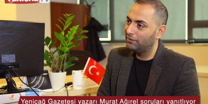 """Murat Ağırel Yeniçağ TV'ye değerlendirdi: """"Medrese adı altında şer ocakları kuruluyor!"""""""