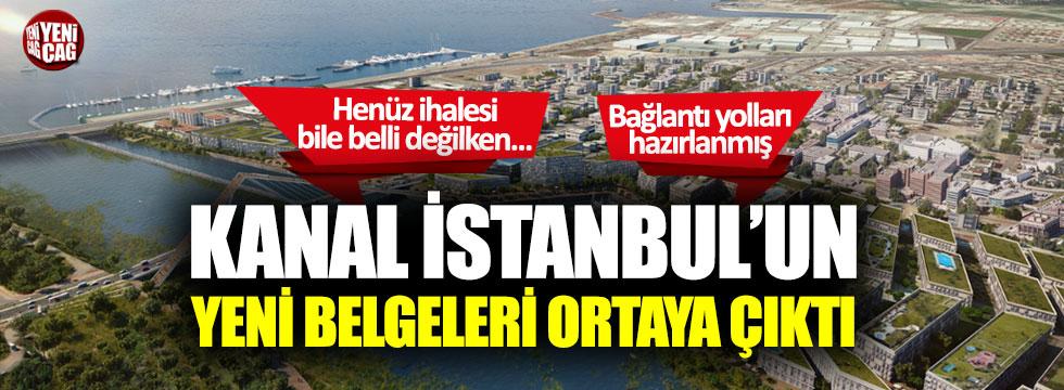 Kanal İstanbul'un yeni belgeleri ortaya çıktı!