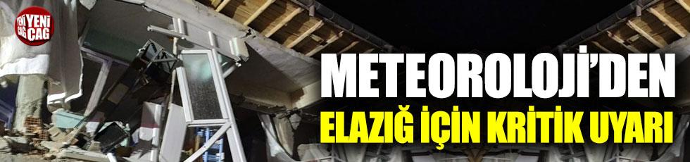 Elazığ depremi sonrası Meteoroloji'den kritik uyarı