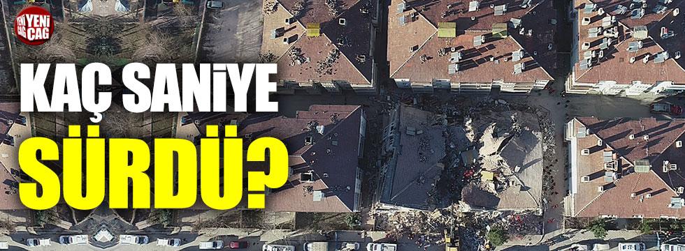 Elazığ depremi kaç saniye sürdü?