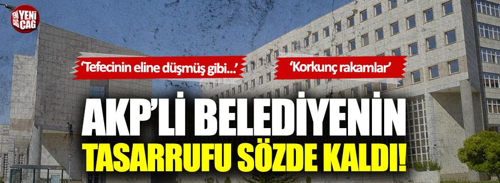 AKP'li Gaziantep Belediyesi'nin tasarrufu sözde kaldı