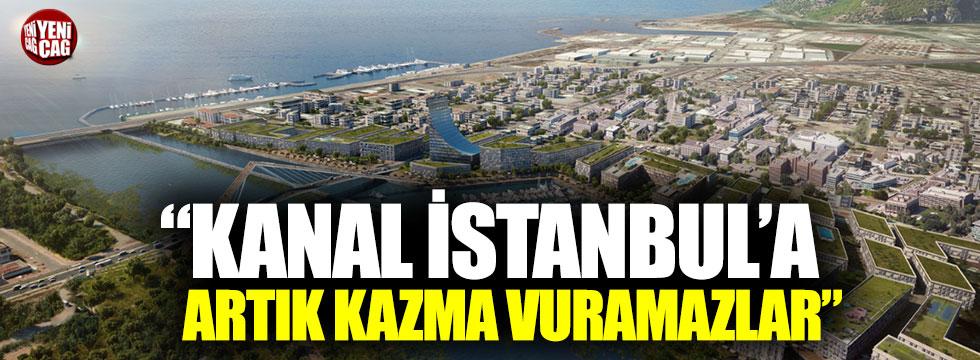 "Mehmet Tezkan: ""Kanal İstanbul'a artık kazma vuramazlar"""