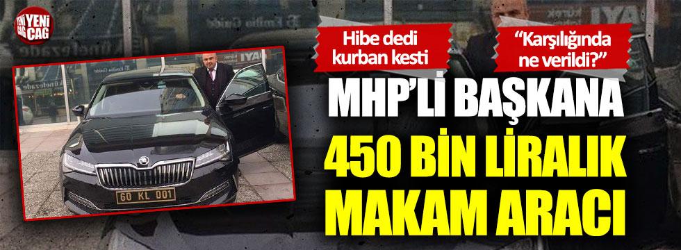 MHP'li başkana 450 bin liralık makam otosu