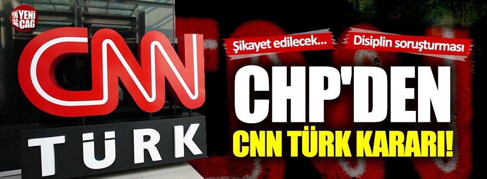 CHP'den CNN Türk kararı