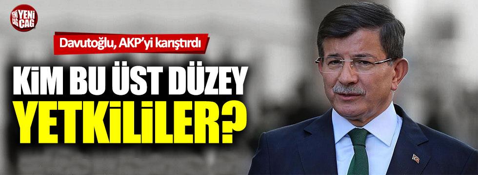 Ahmet Davutoğlu AKP'yi karıştırdı