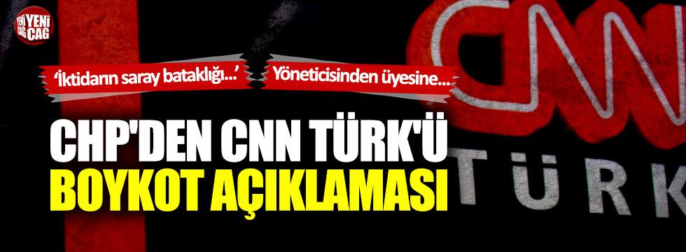 CHP'den CNN Türk'ü boykot açıklaması
