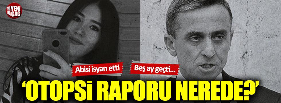Nadira Kadirova'nın otopsisi neden açıklanmadı?
