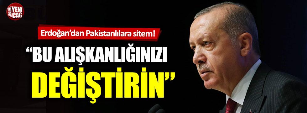 """Recep Tayyip Erdoğan: """"Bu alışkanlığınızı değiştirin"""""""