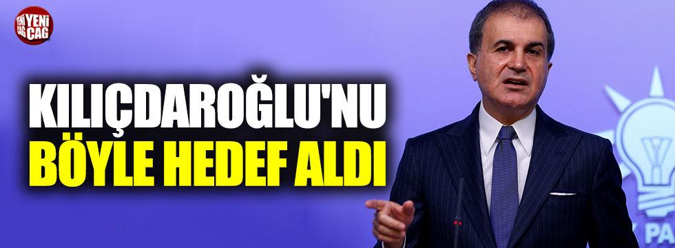 Ömer Çelik, Kemal Kılıçdaroğlu'nu hedef aldı