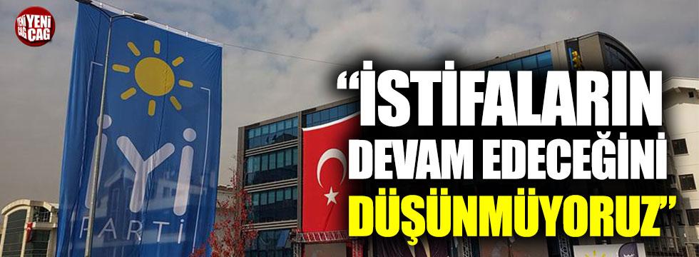 İYİ Parti Sözcüsü Yavuz Ağıralioğlu: İstifaların devam edeceğini düşünmüyoruz