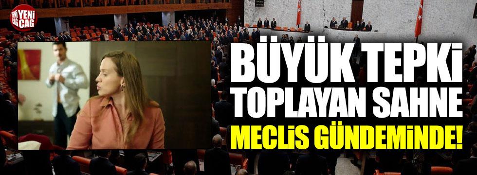 Hekimoğlu'nun tartışılan sahnesi Meclis gündeminde