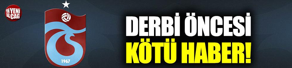 Trabzonspor'a derbi öncesi şok!