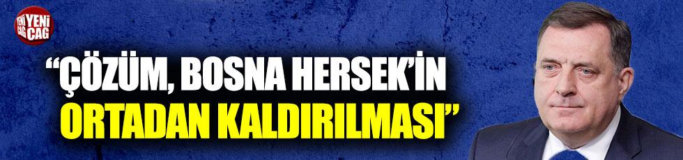 Milorad Dodik: Çözüm Bosna Hersek'in ortadan kaldırılmasıyla mümkün