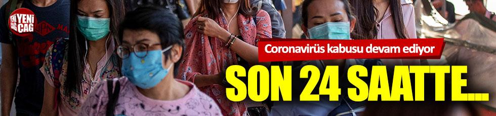 Coronavirüs kabusu devam ediyor