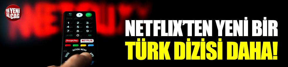 Netflix'ten yeni bir Türk dizisi daha!