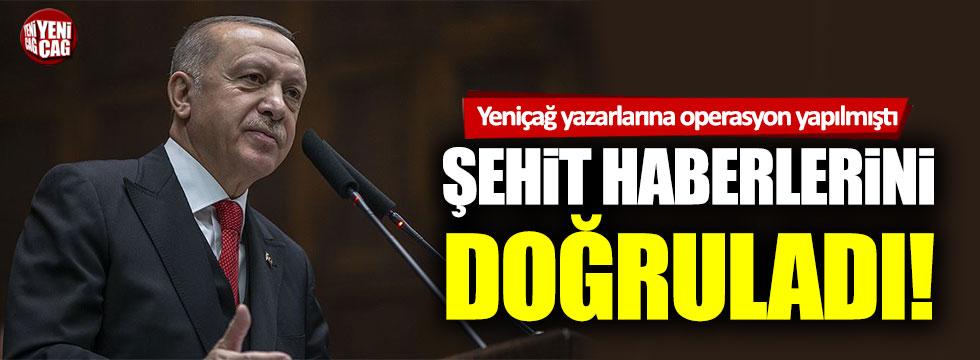 Recep Tayyip Erdoğan, 'Birkaç şehit' ifadelerini doğruladı