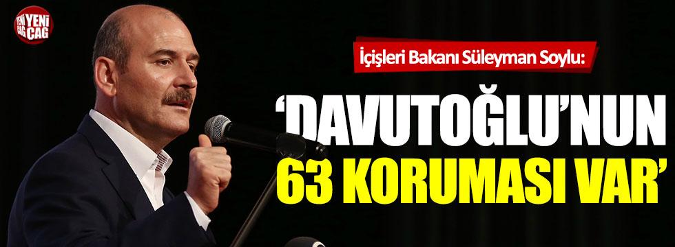 """Süleyman Soylu: """"Davutoğlu'nun 63 koruması var"""""""