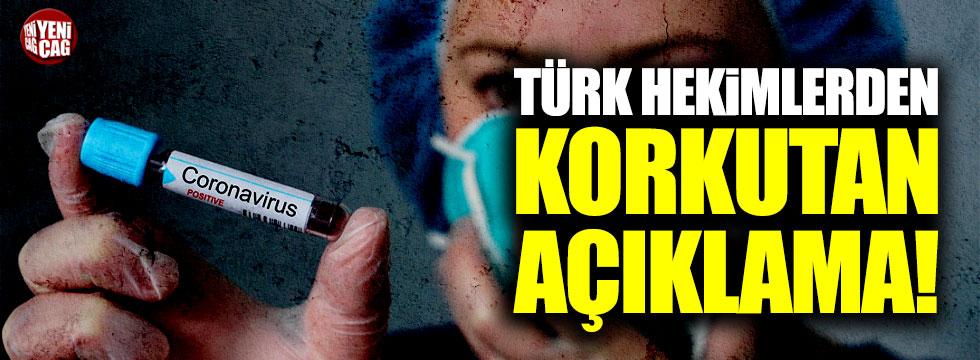 Türk hekimlerden korkutan coronavirüs açıklaması