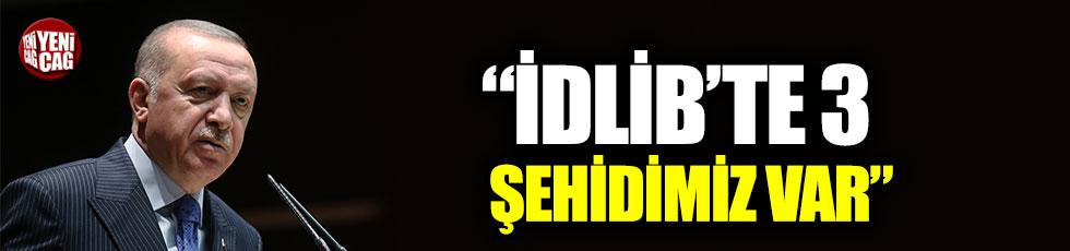 """Recep Tayyip Erdoğan: """"İdlib'te 3 şehidimiz var"""""""