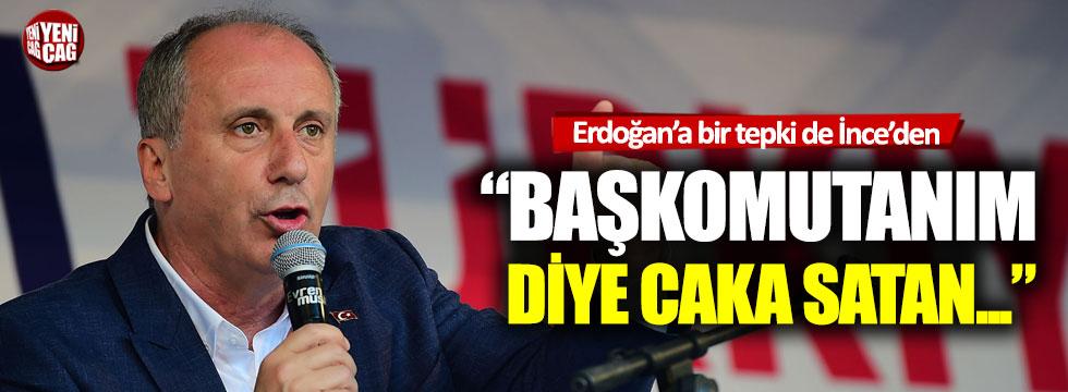 Erdoğan'a bir tepki de Muharrem İnce'den: 'Yazıklar olsun'