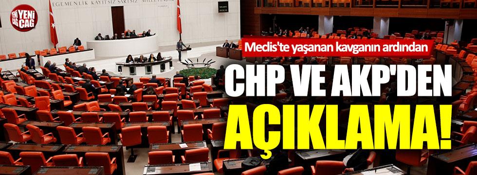 Meclis'te yaşanan kavganın ardından CHP ve AKP'den açıklama
