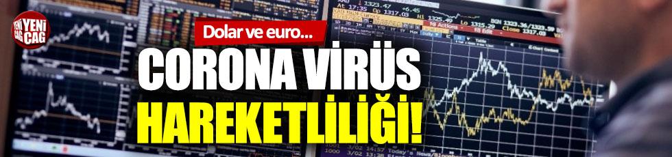 Corona virüs borsa ve kuru harekete geçirdi: Dolar ve euroda son durum ne?