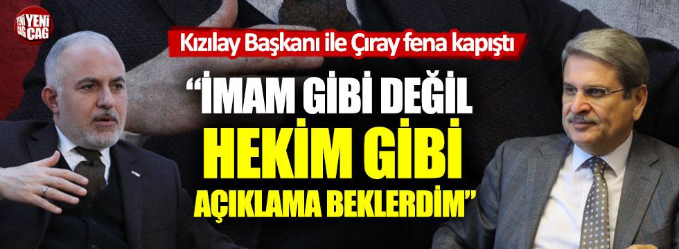 Kızılay Başkanı Kerem Kınık ile Aytun Çıray arasında tartışma
