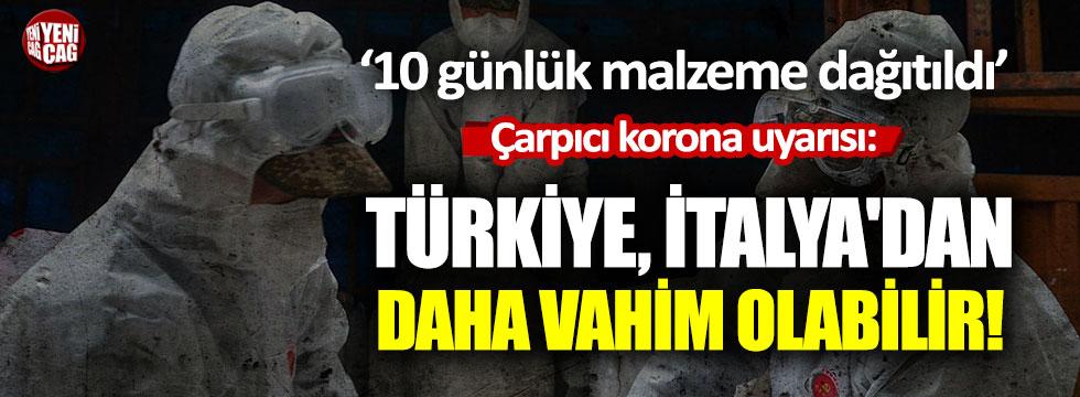 Çarpıcı korona uyarısı: Türkiye İtalya'dan daha vahim olabilir!