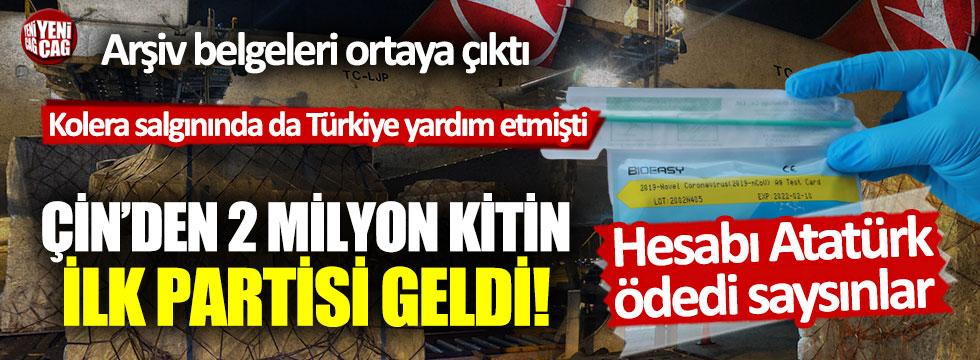 Çin 2 milyon virüs kiti gönderdi... Ücretini Atatürk ödedi dediler