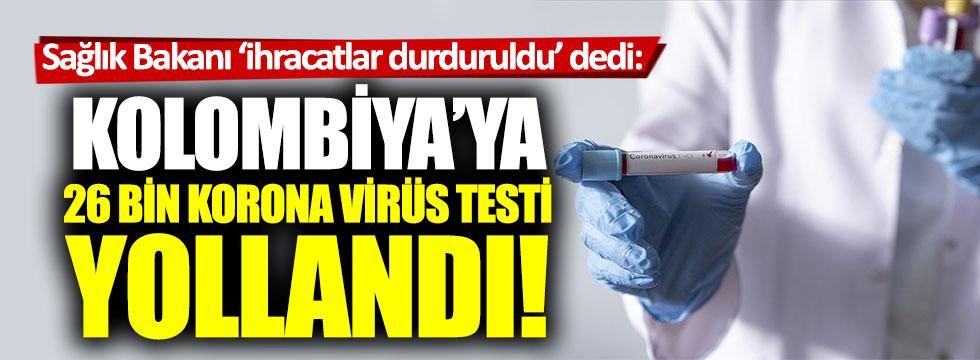 Türkiye'den Kolombiya'ya 26 bin korona virüs testi yollandı