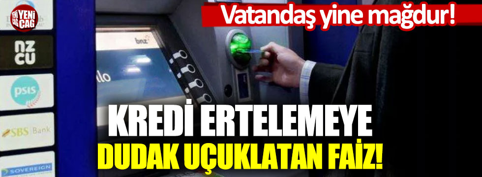 Bankalar vatandaşı mağdur ediyor!