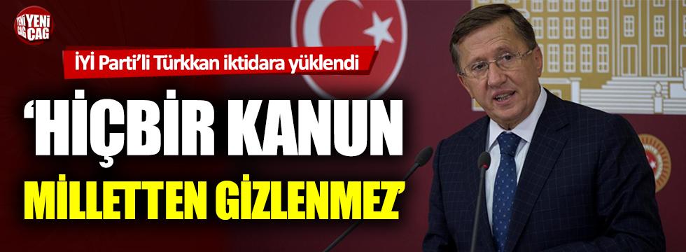 İYİ Parti'li Lütfü Türkkan, AKP'ye yüklendi