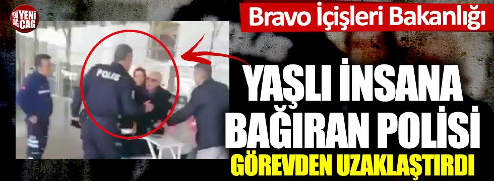 Bravo İçişleri Bakanlığı: Yaşlı adamı azarlayan polis görevden alındı
