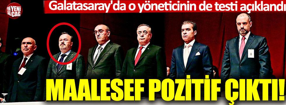 Galatasaray'da bir ismin daha testi pozitif çıktı