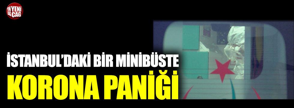 İstanbul'daki bir minibüste korona paniği