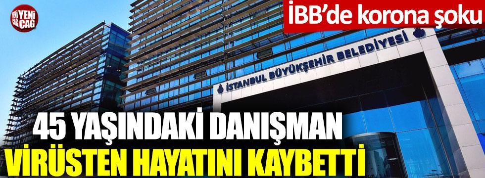 İBB'de korona şoku: 45 yaşındaki danışman virüsten hayatını kaybetti!