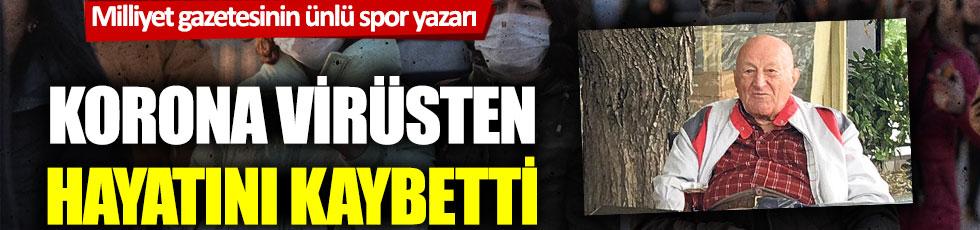 Ünlü spor yazarı Fevzi Aksoy Korona virüsten hayatını kaybetti