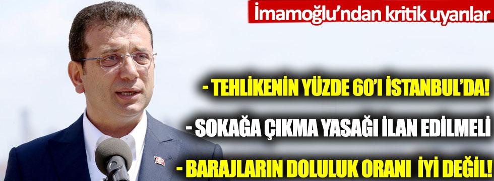 Ekrem İmamoğlu'ndan kritik uyarılar: 'Tehlikenin yüzde 60'ı İstanbul'da'