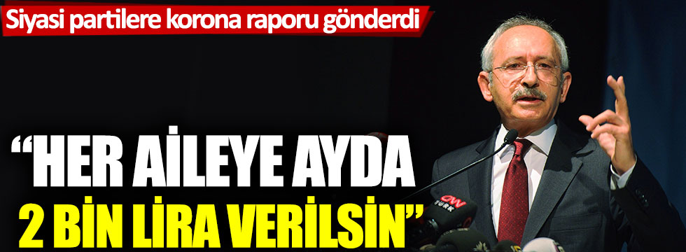 """Kemal Kılıçdaorğlu: """"Her aileye en az 2 bin lira ödeme yapılmalı"""""""