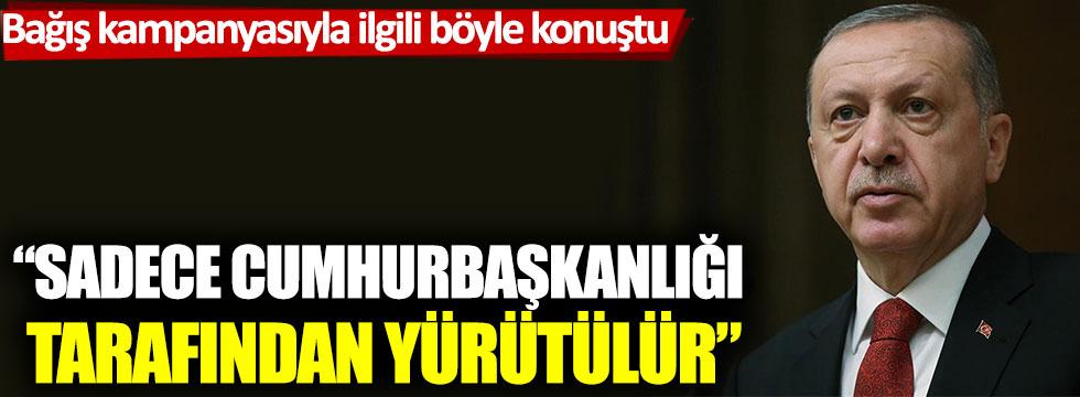 Erdoğan'dan belediyelerin bağış kampanyası ile ilgili flaş açıklama