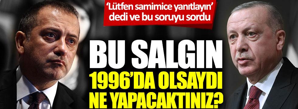 Fatih Altaylı'dan Tayyip Erdoğan'a dikkat çeken soru