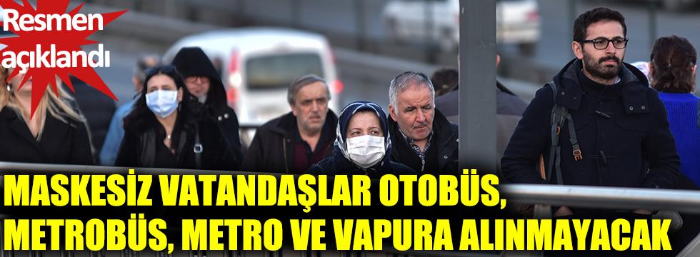 İBB sözcüsü Murat Ongun: Maskesiz yolcular, toplu taşımaya alınmayacak