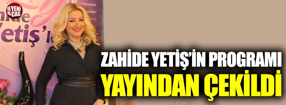 Zahide Yetiş'in programı virüs nedeniyle yayından çekildi
